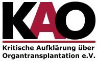 Kritische Aufklärung über Organtransplantation (KAO) e.V.